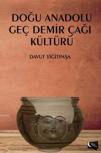 Doğu Anadolu Geç Demir Çağı Kültürü