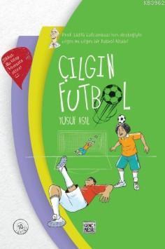 Çılgın Futbol (Ciltli)