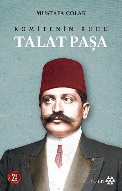 Komitenin Ruhu Talat Paşa