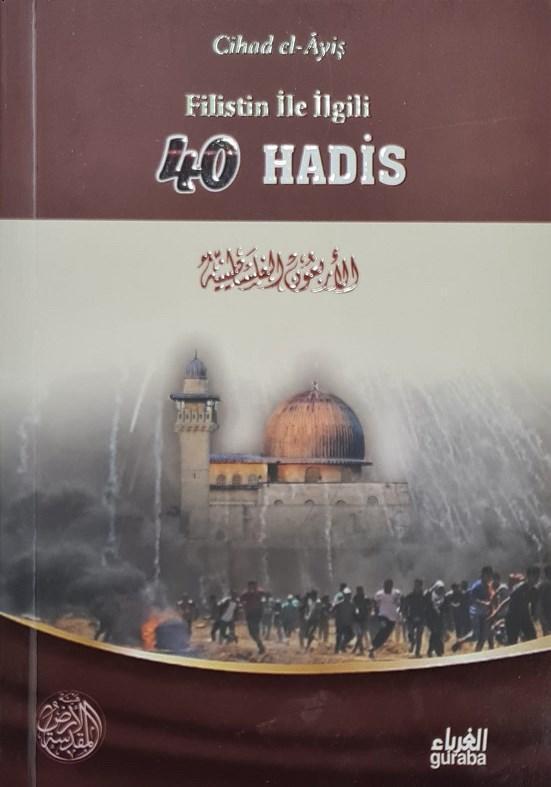 Filistin ile ilgili 40 Hadis