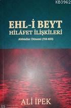 Ehl-i Beyt Hilafet İlişkileri Abbasiler Dönemi (750-833)
