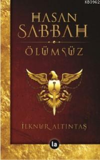 Seni Hasan Sabbah Ölümsüz