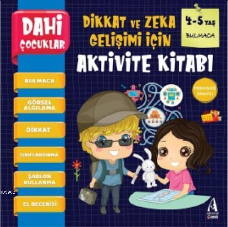 Dahi Çocuklar Aktivite Kitabı 4-5 Yaş - Bulmaca