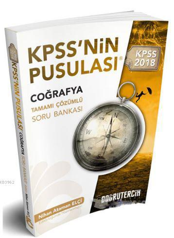 2018 KPSS nin Pusulası Coğrafya Tamamı Çözümlü Soru Bankası