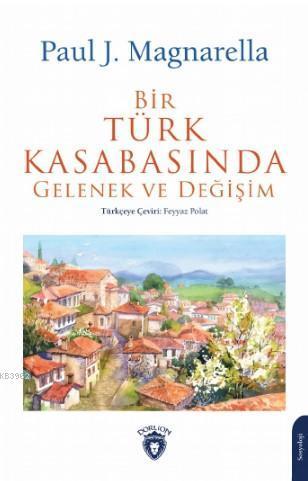 Bir Türk Kasabasında Gelenek ve Değişim