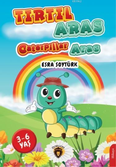 Tırtıl Aras - Caterpillar Aras