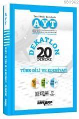 Ankara Yayınları AYT Dekatlon Türk Dili ve Edebiyatı 20 Deneme Ankara