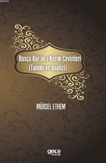 Rusça Kur'an-ı Kerim Çevirileri; (Tanımı ve Analizi)