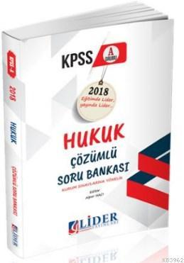 Lider 2018 KPSS-A Hukuk Çözümlü Soru Bankası
