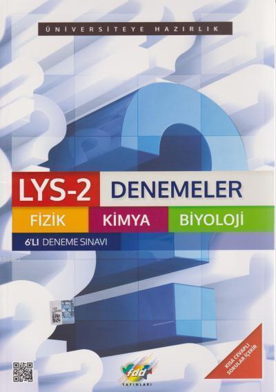 LYS 2 Denemeler Fizik Kimya Biyoloji 6lı Deneme Sınavı