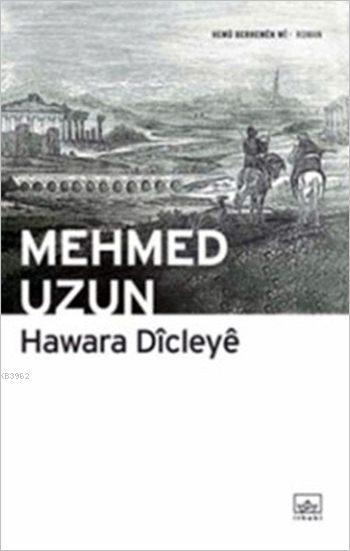 Hawara Dîcleyê