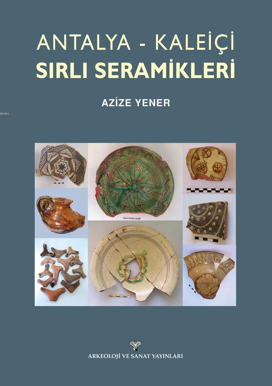 Antalya - Kaleiçi Sırlı Seramikleri
