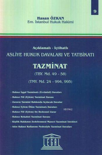 Tazminat (Cilt 9); Açıklamalı - İçtihatlı Asliye Hukuk Davaları ve Tatbikatı