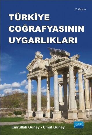 Türkiye Coğrafyasının Uygarlıkları; Anadolunun Trakyanın Tarihi Coğrafya Bölgeleri ve Antik Kentleri