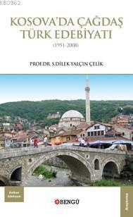 Kosova'da Çağdaş Türk Edebiyatı; 1951-2008