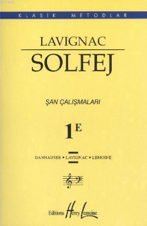 Lavignac Solfej 1E Şan Çalışmaları