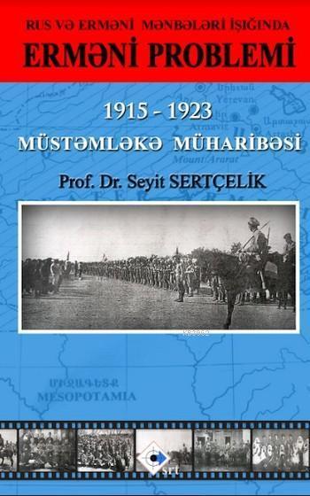Ermeni Problemi; Müstemleka Müharibesi 1915-1923