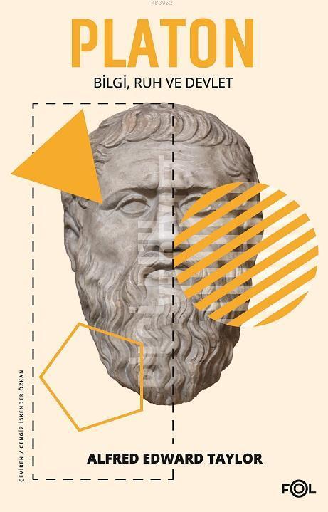 Platon; Bilgi, Ruh ve Devlet