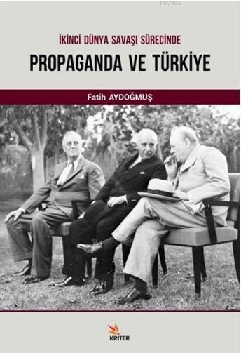 İkinci Dünya Savaşı Süresince Propaganda ve Türkiye