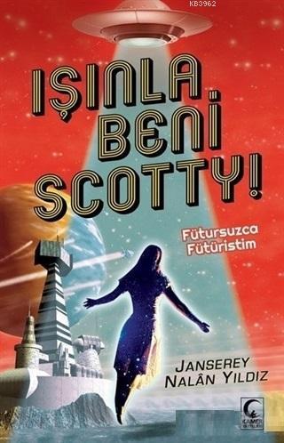 Işınla Beni Scotty!