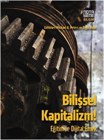 Bilişsel Kapitalizm!; Eğitim ve Dijital Emek