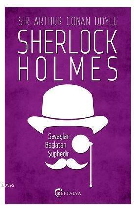Sherlock Holmes - Savaşları Başlatan Şüphedir
