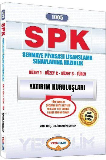 SPK 1005 Yatırım Kuruluşları