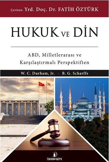 Hukuk ve Din; ABD, Milletlerarası ve Karşılaştırmalı Perspektiften