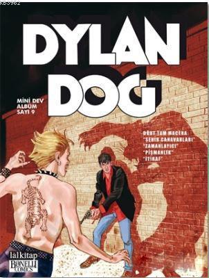 Dylan Dog Mini Dev Albüm 9; Şehir Canavarları - Zamanlayıcı - Pişmanlık - İtiraf