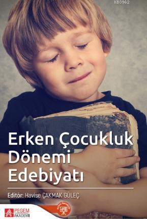 Erken Çocukluk Dönemi Edebiyatı