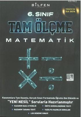 Bilfen Yayıncılık 6. Sınıf Matematik Tam Ölçme Yeni