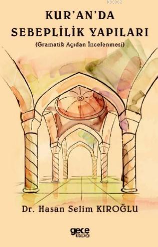 Kuran'da Sebeplilik Yapıları