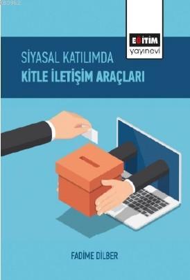 Siyasal Katılımda Kitle İletişim Araçları