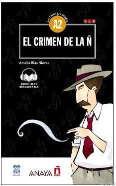 El crimen de la Ñ +audio descargable (Lec.grad. A2)