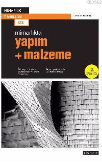 Yapım + Malzeme