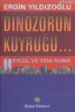 Dinazorun Kuyruğu...; 11 Eylül ve Yeni Roma