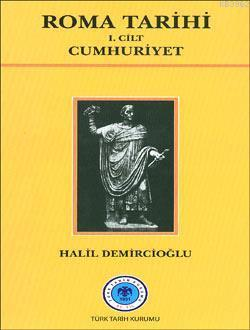 Roma Tarihi 1. Cilt - Cumhuriyet