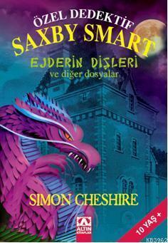 Özel Dedektif Saxby Smart; Ejderin Dişleri ve Diğer Dosyalar, +10 Yaş