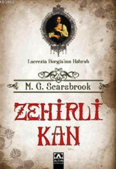 Zehirli Kan; Lucrezia Borgia'nın Hatıratı