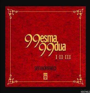 99 Esma 99 Dua I-II-III