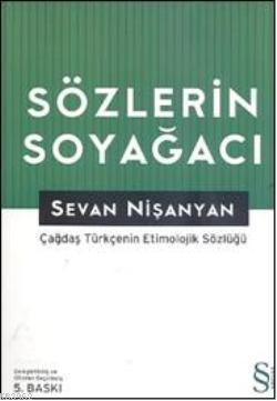 Sözlerin Soyağacı; Çağdaş Türkçe'nin Etimolojik Sözlüğü