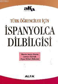 İspanyolca Dilbilgisi (Türk Öğrenciler İçin)