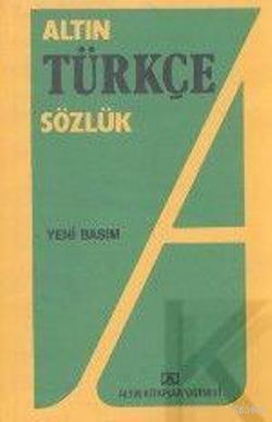 Altın Türkçe Sözlük (Liseler İçin)