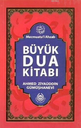Büyük Dua Kitabı; Mecmuatü'l Ahzab
