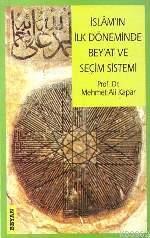 İslam'ın İlk Döneminde| Bey´at ve Seçim Sistemi