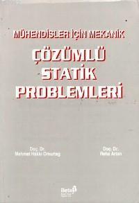 Mühendisler İçin Mekanik Çözümlü Statik Problemleri