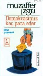 Demokrasimiz Kaç Para Eder
