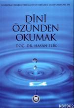 Dini Özünden Okumak