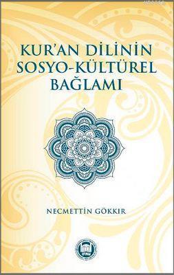 Kur'an Dilinin Sosyo - Kültürel Bağlamı