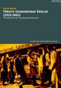 Türkiye Ekonomisinde Krizler (1929-2001)